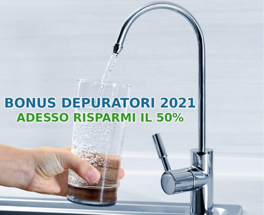 bonus depuratore acqua bonus idrico 2021